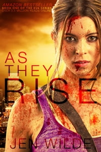 As They Rise: The Eva Series, #1
