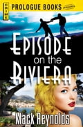Episode on the Riviera 47ecda4e-6b1d-4250-bac6-e55fbcbcb1ba