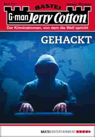 Jerry Cotton - Folge 3147: Gehackt by Jerry Cotton