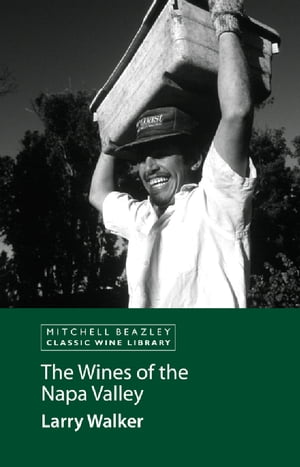 The Wines of the Napa Valley