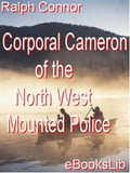 Corporal Cameron of the North West Mounted Police af9aa0d0-e6e6-49e7-9531-0710b13d2aa4