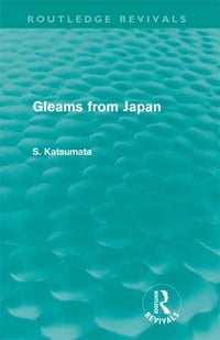 Gleams From Japan