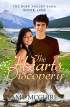 The Heart's Discovery by Amy McGuire