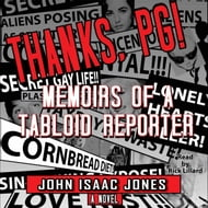 Thanks, PG!: Memoirs of a Tabloid Reporter