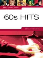 Really Easy Piano: 60s Hits by Wise Publications