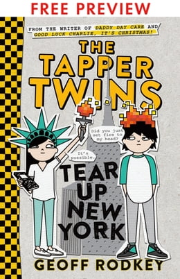 Book The Tapper Twins Tear Up New York - FREE PREVIEW EDITION (The First 8 Chapters) by Geoff Rodkey