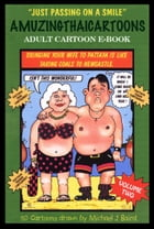 Amuzing Thai Cartoons Book 2 by Michael J. Baird