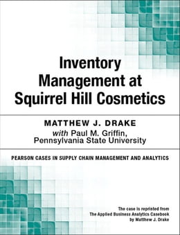 Book Inventory Management at Squirrel Hill Cosmetics by Matthew J. Drake