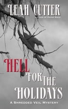 Hell For The Holidays by Leah Cutter