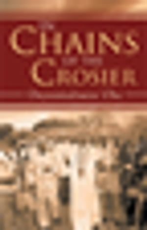 In Chains of the Crosier