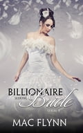 Alpha Billionaire Seeking Bride #3 4f80f98a-7643-4565-80da-7a2e0f2e321d