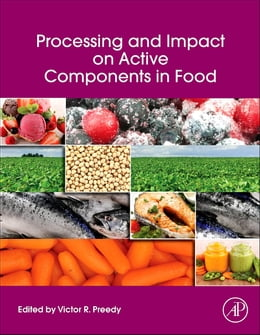 Book Processing and Impact on Active Components in Food by Victor R. Preedy