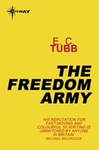 The Freedom Army by E.C. Tubb