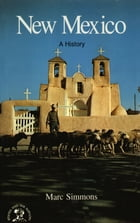 New Mexico: A History by Marc Simmons