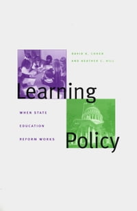 Learning Policy: When State Education Reform Works