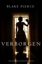 Verborgen (Ein Avery Black Mystery-Buch 3) by Blake Pierce