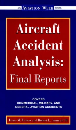 Book Aircraft Accident Analysis: Final Reports by Jim Walters