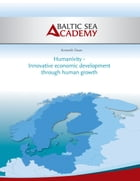 Humanivity - Innovative economic development through human growth by Kenneth Daun