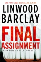 Final Assignment by Linwood Barclay
