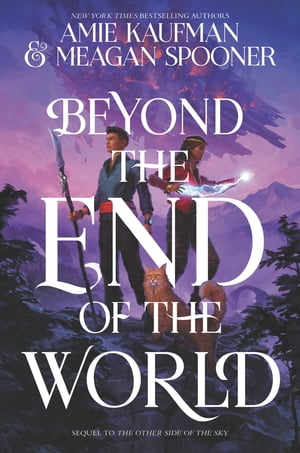 Beyond the End of the World by Amie Kaufman