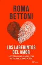Los laberintos del amor by Roma Bettoni