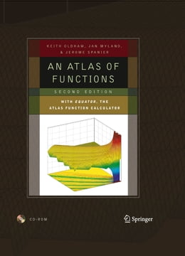 Book An Atlas of Functions: with Equator, the Atlas Function Calculator by Keith B. Oldham