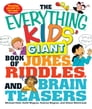 The Everything Kids' Giant Book of Jokes, Riddles, and Brain Teasers Cover Image