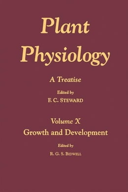 Book Plant Physiology 10: A Treatise: Growth and Development by Steward, F.C.