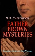 9788026879169 - G.K. Chesterton: FATHER BROWN MYSTERIES - Complete Series in One Volume - Kniha