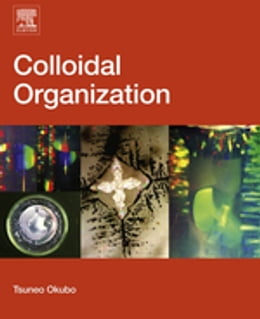 Book Colloidal Organization by Tsuneo Okubo