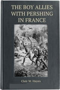 1230000248198 - Clair W. Hayes: The Boy Allies with Pershing in France - Buch