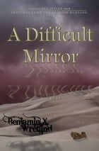 A Difficult Mirror