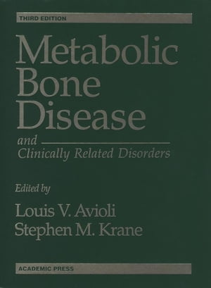 Metabolic Bone Disease and Clinically Related Disorders