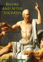 Before And After Socrates by Prof. F. M. Cornford