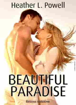 Beautiful Paradise - volume 1 by Heather L. Powell