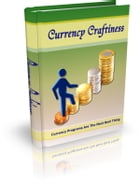 Currency Craftiness by Anonymous