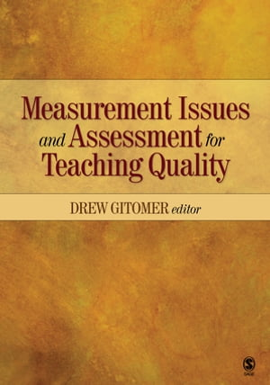 Measurement Issues and Assessment for Teaching Quality
