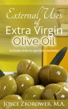External Uses of Extra Virgin Olive Oil – (Article)