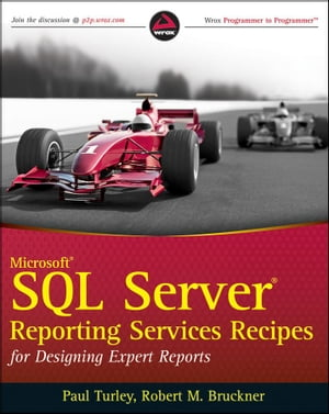 Microsoft SQL Server Reporting Services Recipes for Designing Expert Reports