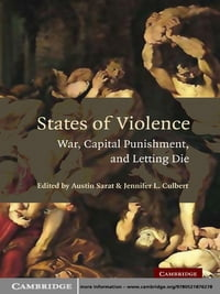 States of Violence: War, Capital Punishment, and Letting Die
