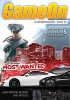 GameOn Magazine Issue 36 (October): Video Games Magazine Covering PC, XBox, PS3, WiiU and handhelds by Steve Greenfield
