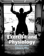 Exercise and Physiology by Tai Kao-Sowa