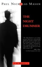 The Night Drummer by Paul Nicholas Mason