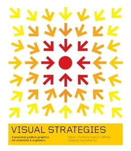 Book Visual Strategies: A Practical Guide to Graphics for Scientists and Engineers by Frankel, Felice C.