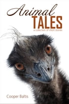 Animal Tales: A collection of stories for English Language Learners: (A Hippo Graded Reader) by Cooper Baltis