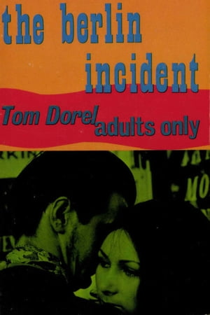 The Berlin Incident by Tom Dorel