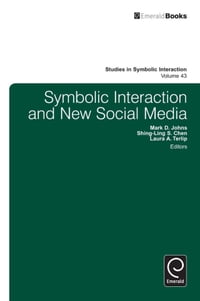Symbolic Interaction and New Social Media