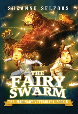 Book The Fairy Swarm by Suzanne Selfors