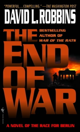 Book The End of War by David L. Robbins