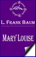 1230000246538 - L. Frank Baum: Mary Louise - Libro